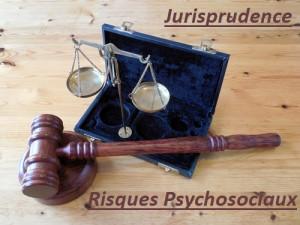 jurisprudence risques psychosociaux